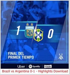 Brazil vs Argentina 0-1 - Highlights