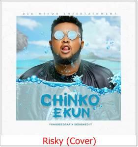 Chinko Ekun - Double Betrayal (Risky Cover)