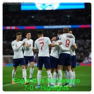 England vs Montenegro 7-0 - Highlights