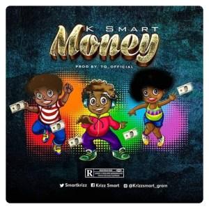 K Smart - Money (Mp3 Download)