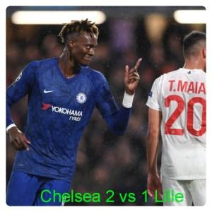 Chelsea vs Lille 2-1 Highlights