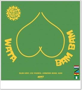 Slim Kofi - Wata Bam Bam ft Ice Prince, Vanessa Mdee, KiDi