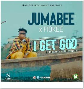 Jumabee ft Fiokee - I Get God