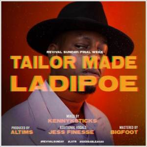 Download Ladipoe - Tailor Made Mp3