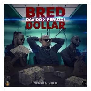 B-Red - Dollar ft Davido x Peruzzi