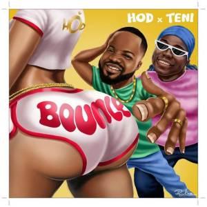 HOD ft Teni - Bounce (Mp3 Download)