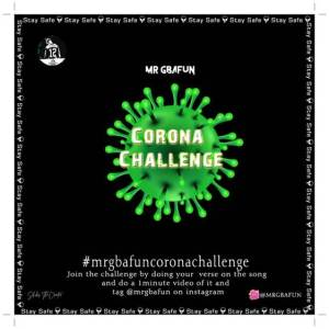 Mr Gbafun - Corona Challenge
