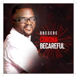 Obesere - Corona BeCareful