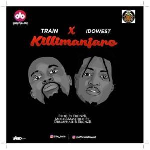 Train ft Idowest Kilimanjaro (Music)