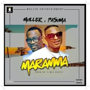 Muller ft. Pasuma  Maramma (Prod. By TMix Beats)