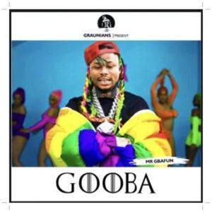 Download Mr Gbafun Gooba (Tekashi 6ix9ine Cover)