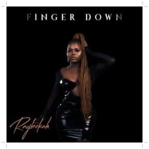 Download Raybekah - Finger Down Mp3 download
