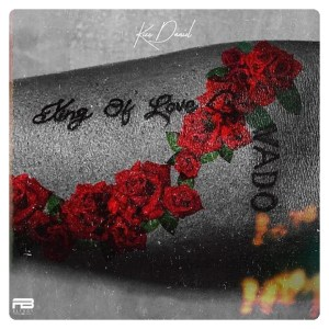 Latest Kizz Daniel album titled King Of Love