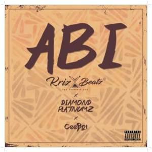 Download Krizbeatz ft. Diamond Platnumz, Ceeboi Abi