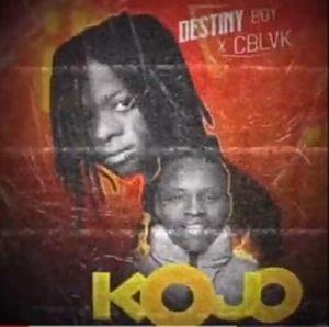 A new song by Destiny Boy titled Kojo ft. C Black