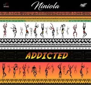 A song by Niniola titled Addicted