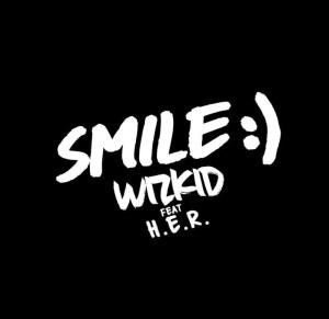 New Wizkid song ft. H.E.R. titled Smile