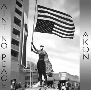 Akon Ain't No peace album artwork ft Rick Ross