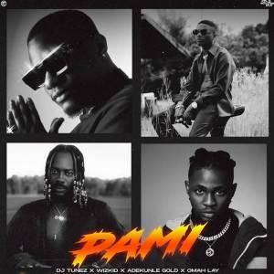 The artwork of DJ Tunez new song titled Pami ft. Wizkid, Adekunle Gold, Omah Lay