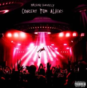 Machine Gun Kelly new song titled Concert For Aliens Mp3 Download