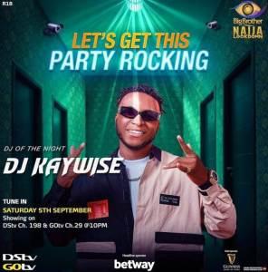Bbnaija Wk 6 Party, DJ Kaywise Rocks, Erica & Laycon Fights Video