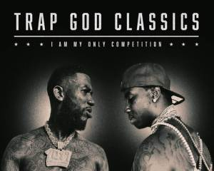 Gucci Mane - Trap God Classics (I Am My Only Competition) Album Download