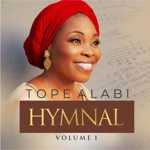 Tope Alabi - Hymnal Vol 1 Album Download