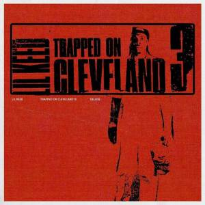 Lil Keed - Trapped on Cleveland 3 (Deluxe) Album Download Mp3 and Zip file