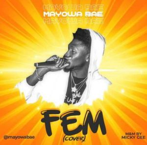 Mayowa Bae - FEM (Cover)
