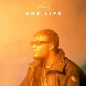 Pheelz - One Life Mp3 Download