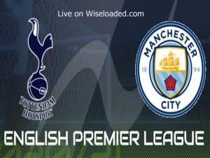 Tottenham vs Manchester City - Lineup & Scores