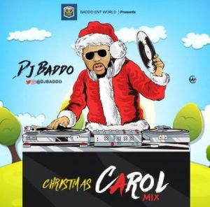 "DOWNLOAD MIXTAPE: DJ Baddo - ""Christmas Carol Mix"""