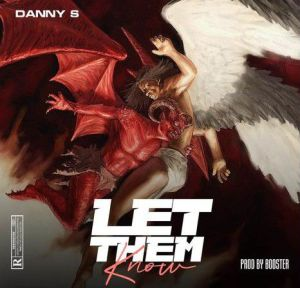 Danny S - Let Them Know (Mp3 Download)