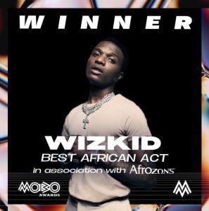 "MOBO Awards 2020: Wizkid Wins ""Best African Act"""