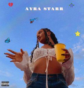"Ayra Starr - ""AYRA STARR EP"""