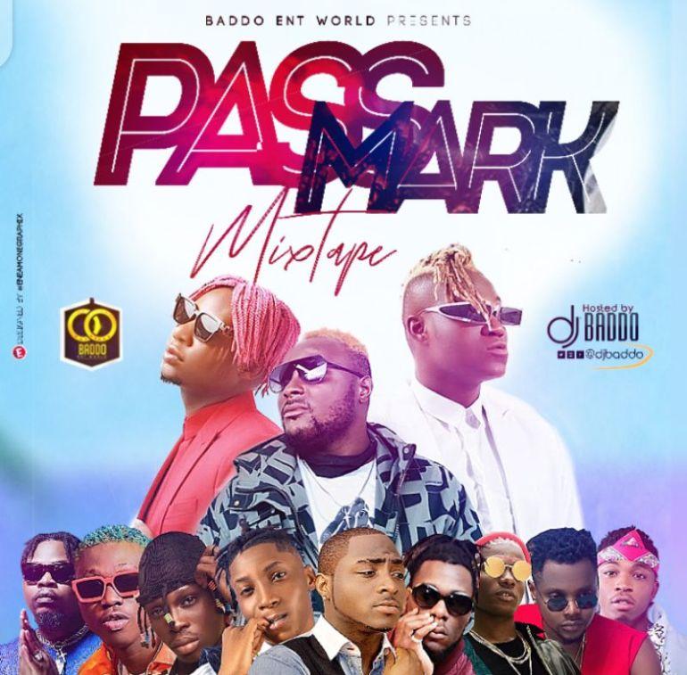 DJ Baddo - Pass Mark Mixtape Download