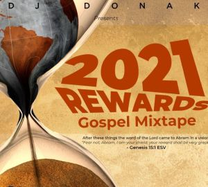 DJ Donak - 2021 Rewards Gospel Mix