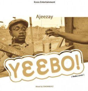 Ajeezay - Yeebo (Yeeko Cover) MP3 DOWNLOAD