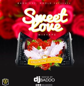 Dj Baddo - Sweet Love Mix (VAL Edition) (Foreign Mixtape Download)