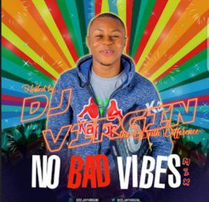 DJ Virgin - No Bad Vibes Mixtape Download