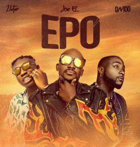 Joe El ft. Davido, Zlatan - Epo (Mp3 Download)