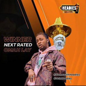 Omah Lay the Headies 2021 awards Next Rated winner