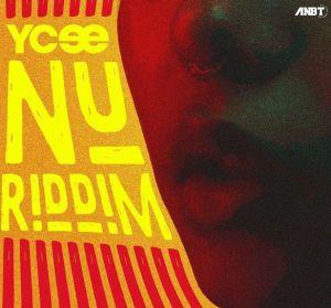 Ycee - Nu Riddim (Mp3 Download)