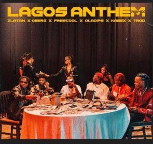 Zlatan - Lagos Anthem (Remix) ft. Oberz, Frescool, Oladips, Kabex, TROD