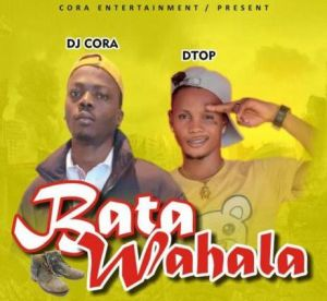 DJ Cora ft Dtop - Bata Wahala Refix (Part 2) Mp3 Download