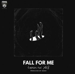 Laycon - Fall for Me ft. YKB (Mp3 Download)