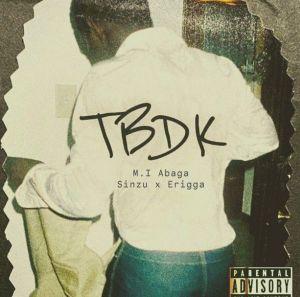 MI Abaga - TBDK (This Beat Dey Knock) ft. Sinzu, Erigga