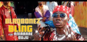 Blaqbonez - Bling ft. Amaarae, Buju (Video Download)