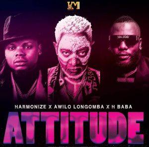 Harmonize - Attitude ft. Awilo Longomba, H Baba (Mp3 Download)