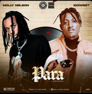 Molly Nelson ft. Idowest - Para (Mp3 Download)